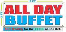 ALL DAY BUFFET Banner Sign NEW Larger Size Best Quality for the $$$