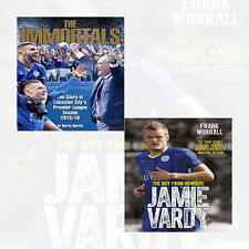 Leicester City Premier League Season The Immortals and Jamie Vardy True Story