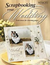 Fw Publications Memory Makers Books, Scrapbooking Your Wedding-ExLibrary