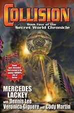 Collision: Book Four in the Secret World Chronicle, Lee, Dennis, Martin, Cody, G
