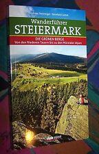 Wanderführer STEIERMARK - Von den Niederen Tauern bis zu den Mürztaler Alpen