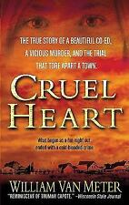 Cruel Heart :The True Story of a Beautiful Co-Ed, a Vicious Murder,Katie Autry,p