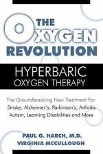 The Oxygen Revolution: Hyperbaric Oxygen Therapy: The New Treatment for Post Tra
