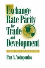 Exchange Rate Parity for Trade and Development : Theory, Tests, and Case Studies