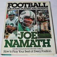 Football for Young Players & Parents - Joe Namath 1986 HC 1st ed. How To Play...