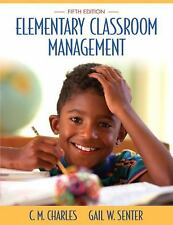 Elementary Classroom Management by C M Charles