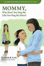 The Disregarded Voice of a Child: Why Don't You Hug Me Like You Hug My Sister?