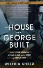 The House That George Built: With a Little Help from Irving, Cole, and a Crew of