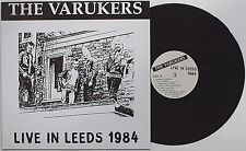 Varukers - Live In Leeds 1984 LP ORIGINAL PRESS Discharge Sick On The Bus Vile
