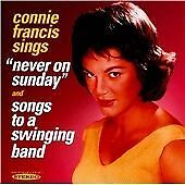 Connie Francis : Never on Sunday / Songs to a Swinging Band CD (2012)