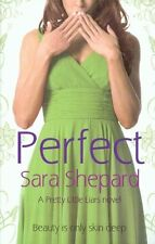 Perfect: Number 3 in series (Pretty Little Liars) By Sara Shepa .9780751538373