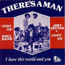 """JOEY IRVING & 'JUST US'  """"THERE'S A MAN""""  KILLER 70's FUNKY SOUL   LISTEN!"""