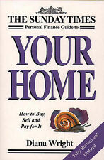 """ Sunday Times "" Personal Finance Guide to Your Home: How to Buy, Sell and Pay f"