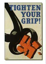 """WW2  -CP - Photo affiche britannique """"Tighten Your Grip!"""""""