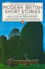The Penguin Book of Modern British Short Stories by Malcolm Bradbury...