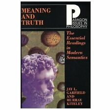 Meaning and Truth: Essential Readings in Modern Semantics (Paragon-ExLibrary