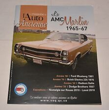 LE MAGAZINE DE L'AUTO ANCIENNE FRENCH OCTOBRE 2010 AMC MARLIN 1965-67