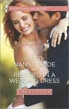 Hired: Nanny Bride and Rescued in a Wedding Dress (Harlequin Feature