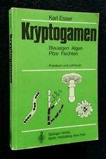 K. Esser: Kryptogamen - Praktikum und Lehrbuch