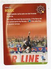 figurina - CALCIATORI FOOTBALL CHAMPIONS 2004/05 - Carta Gioco - BOLIDE