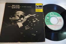 MILES DAVIS 45T I SEE YOUR FACE BEFORE ME/ MY FUNNY VALENTINE. FONTANA HOLLAND
