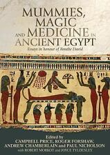 Mummies, Magic and Medicine in Ancient Egypt (2016, Hardcover)