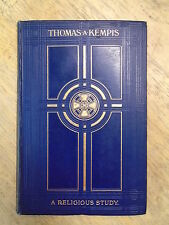 THOMAS A KEMPIS by REV D BUTLER - OLIPHANT, ANDERSON & FERRIER *1ST EDITION* H/B