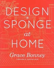 Design*Sponge at Home by Bonney, Grace