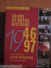 50 ans de NOTRE HISTOIRE: 1945-1995, d 'apres les collections et les grandes sig