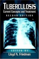 Tuberculosis: Current Concepts and Treatment, Second Edition