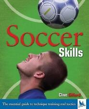 NEW - Soccer Skills by Gifford, Clive