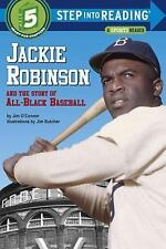 Step into Reading: Jackie Robinson and the Story of All-Black Baseball Vol. 5...