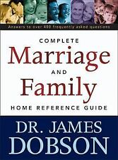 The Complete Marriage and Family Home Reference Guide, James C. Dobson, Good Boo