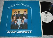 BOB WILLS FAMILY SINGERS Alive and Well PRIVATE XIAN RARE LP Country