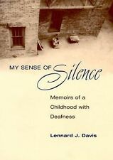 My Sense of Silence: Memoirs of a Childhood with Deafness (Creative No-ExLibrary