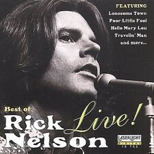 The Best of Rick Nelson Live! by Rick Nelson (CD, Mar-1996, Laserlight)