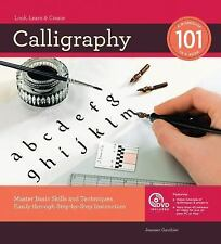 Calligraphy : Master Basic Skills and Techniques Easily Through Step-by-Step...