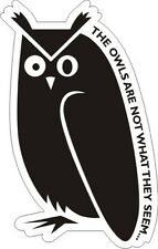 "Twin Peaks - The Owls Are Not What They Seem - Sticker - 5.5"" x 3.5"""