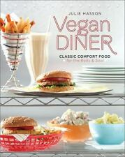 Vegan Diner: Classic Comfort Food for the Body and Soul-ExLibrary