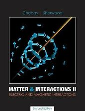 Matter and Interactions II : Electric and Magnetic Interactions by Bruce A....