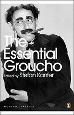 The Essential Groucho: Writings by, for and About Groucho Marx by Penguin...