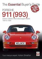 Porsche 911 (993): Carrera, Carrera 4 and Turbocharged Models 1994 to 1998 (The