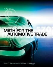 Math for the Automotive Trade New Automotive & Truck Technology Titles!)