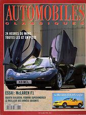 REVUE MAGAZINE AUTOMOBILES CLASSIQUES N°74 06/1996 MCLAREN F1 24 HEURES DU MANS