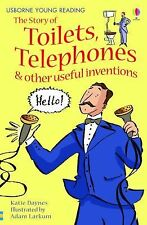 The Story of Toilets, Telephones & Other Useful Inventions Young Reading Series
