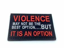 Violence is An Option PVC Airsoft Paintball Patch