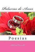 Palavras: Palavras de Amor - Poesias : 2ª Edição by Abdenal Carvalho (2015,...