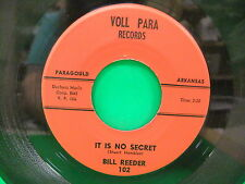 Bill Reeder It Is No Secret Take My Hand Voll Para Records 102 Paragould AR RARE