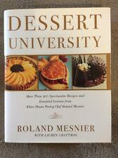 Dessert University : More Than 300 Spectacular Recipes and Essential Lessons fro