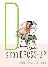 NEW EROTIC BOOK D is for Dress-up by Cleis Press (Paperback)